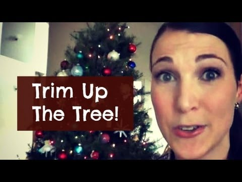 Trim Up The Tree!