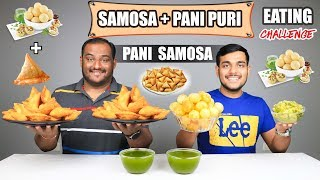 PANI PURI SAMOSA EATING CHALLENGE   Pani Samosa Eating Competition   Food Challenge