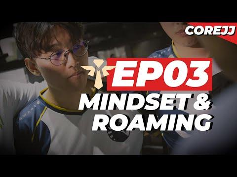 CoreJJ - How To Support Ep.03 Mindset & Roaming | League of Legends
