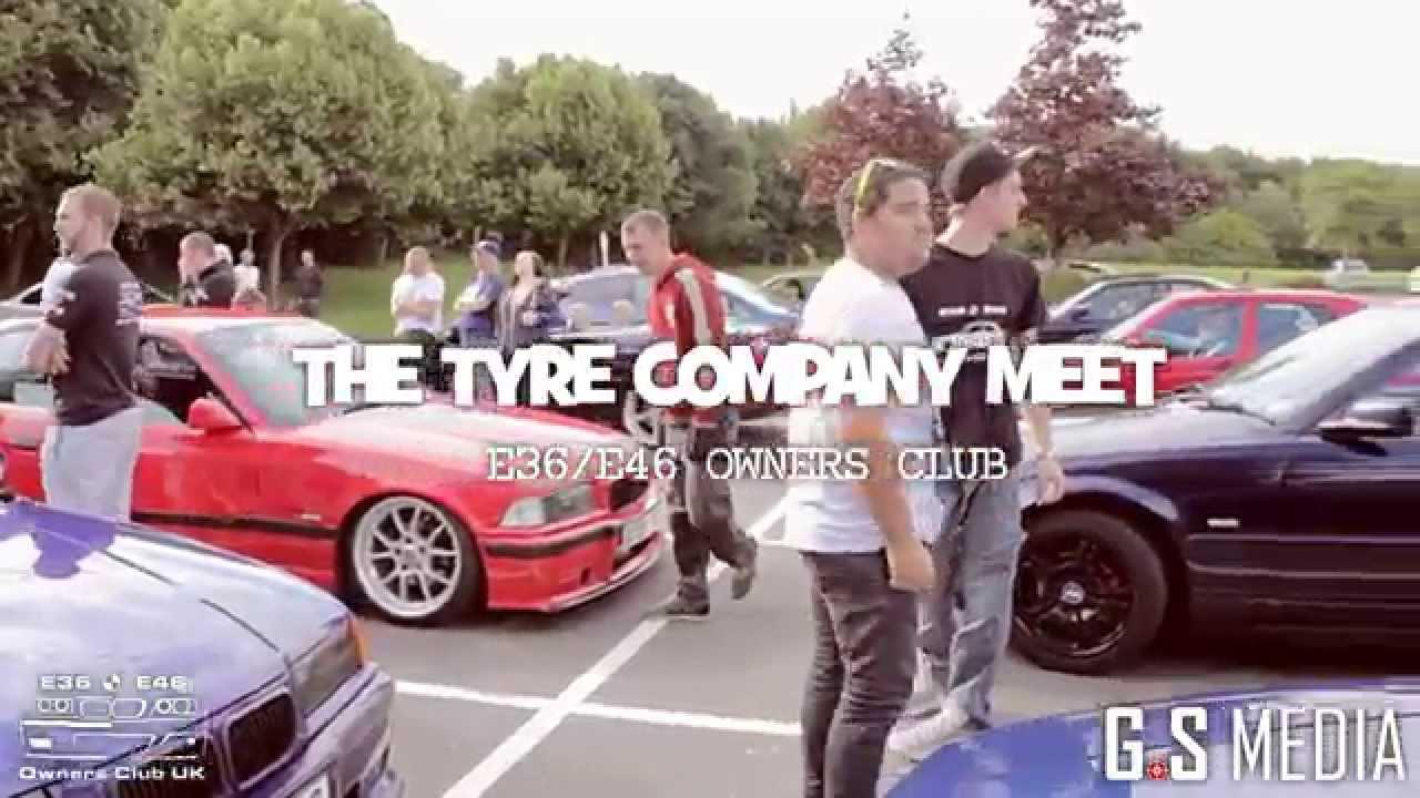 The Tyre Company Meet 28 06 2014 Bmw E36 E46 Owners Club Uk Youtube