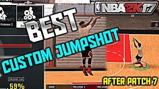 NBA 2K17 Best Custom Jumpshot After Patch 7 100% Green Release Everytime | How To Make Every Shot