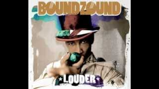 Boundzound - Louder