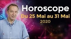 horoscope semaine du 25 mai 2020