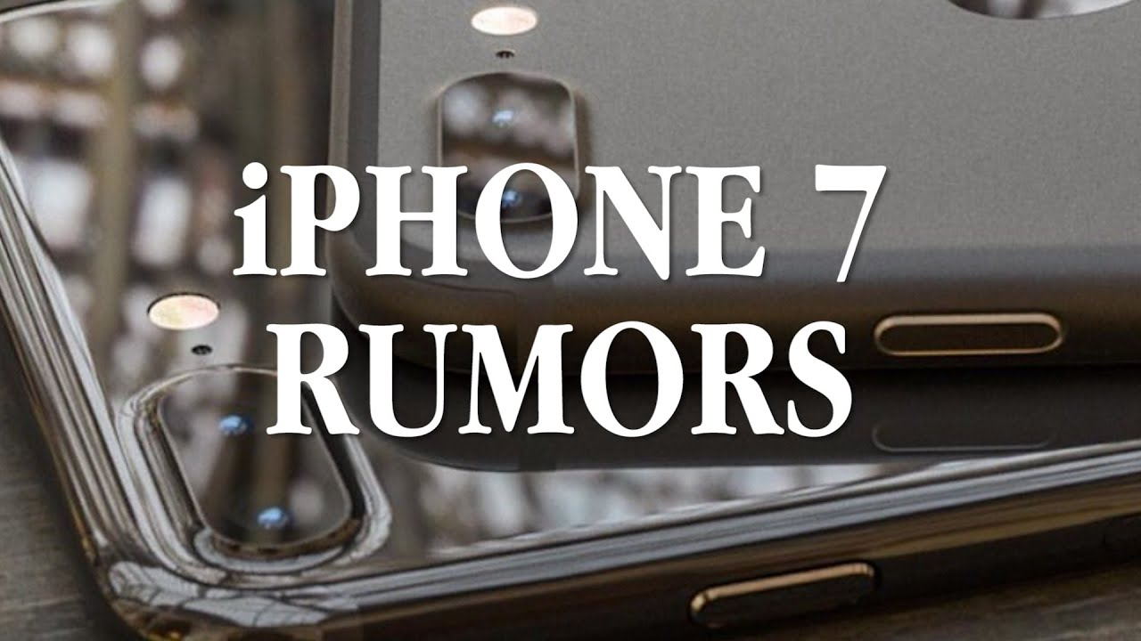 Iphone 7 rumor roundup youtube for Iphone 5 features friday rumor roundup