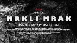 MRKLI MRAK (2015) - Official Trailer