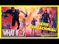 """""""What if...?"""" 1ª Temporada - Crítica"""