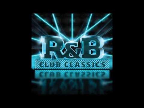 80's & 90's R&B Club Classics.