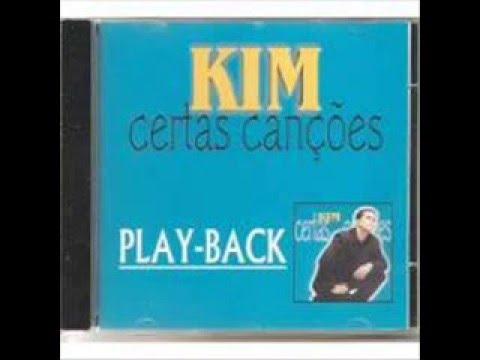 Kim - Certas Canções (Playback)