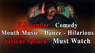 T.Rajendar- Comedy- Mouth music- Dance- Hilarious- Serious speech- Must watch- Red pix 24x7