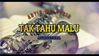 Atmosfera Tak Tahu Malu Lyrics BooM