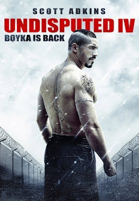 Undisputed IV: Boyka Is Back
