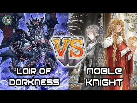 Duel Exhibition: Lair Of Darkness VS Noble Knights
