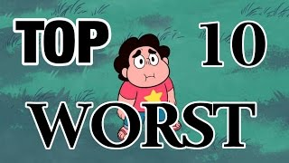 Top 10 Worst Steven Universe Season 1 Episodes
