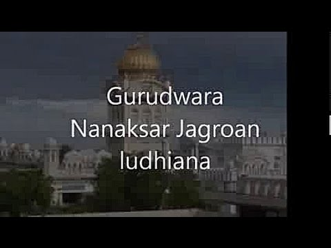 Gurudwara Nanaksar Jagroan, Ludhiana  | India | Travel 4 All