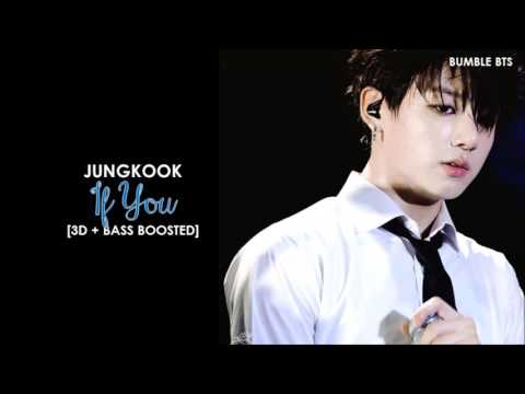[3D+BASS BOOSTED] BTS (방탄소년단) JUNGKOOK - IF YOU (KING OF MASKED SINGER LIVE VER.) | bumble.bts