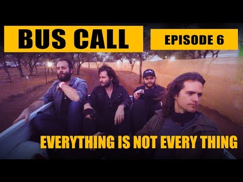 """Bus Call - Episode 6 """"Everything Is Not Every Thing"""""""