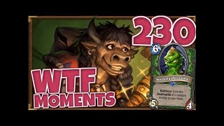 Hearthstone WTF Moments Ep.230