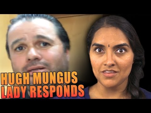 The Hugh Mungus Lady Responds