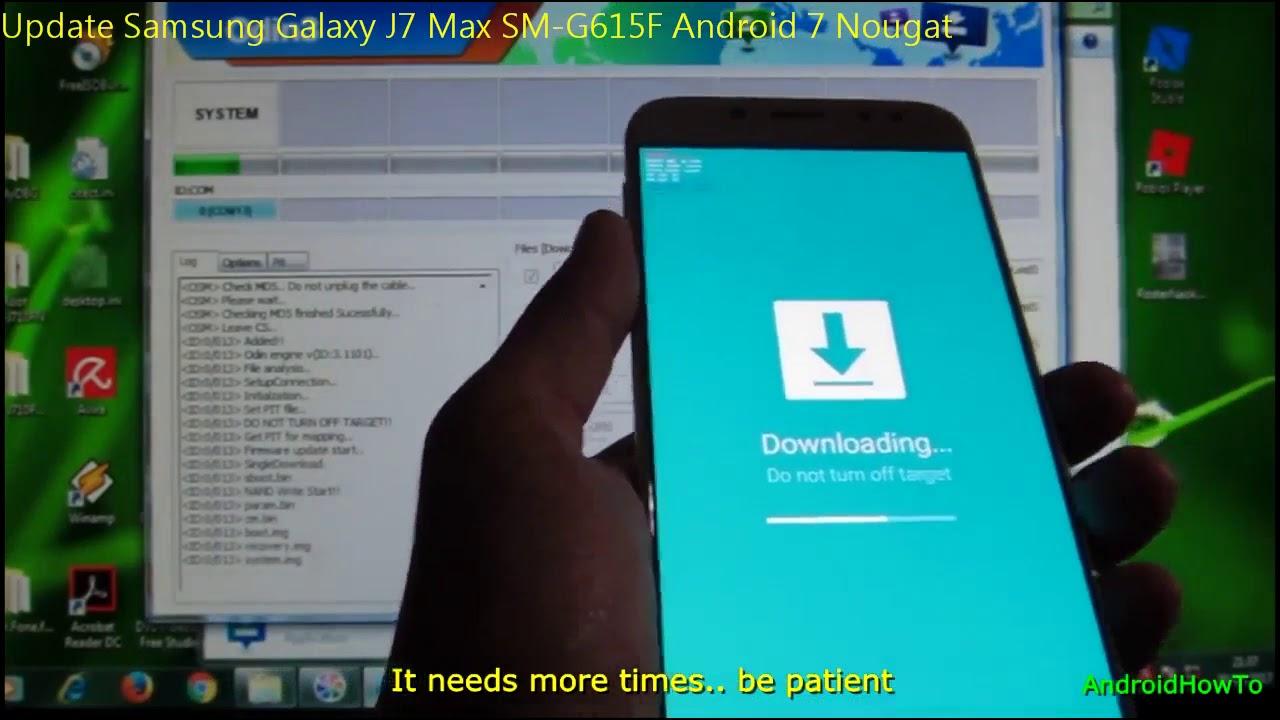 Update Samsung Galaxy J7 Max SM-G615F Android 7 Nougat