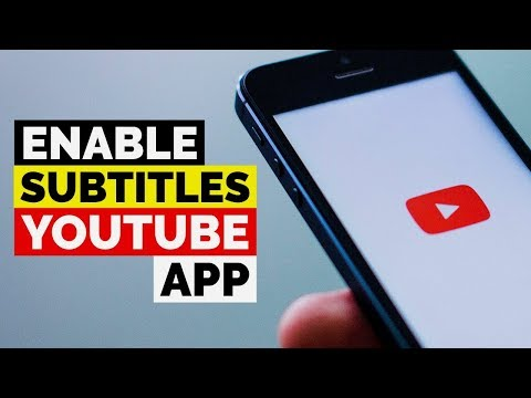 How to Enable Subtitles in Android YouTube App