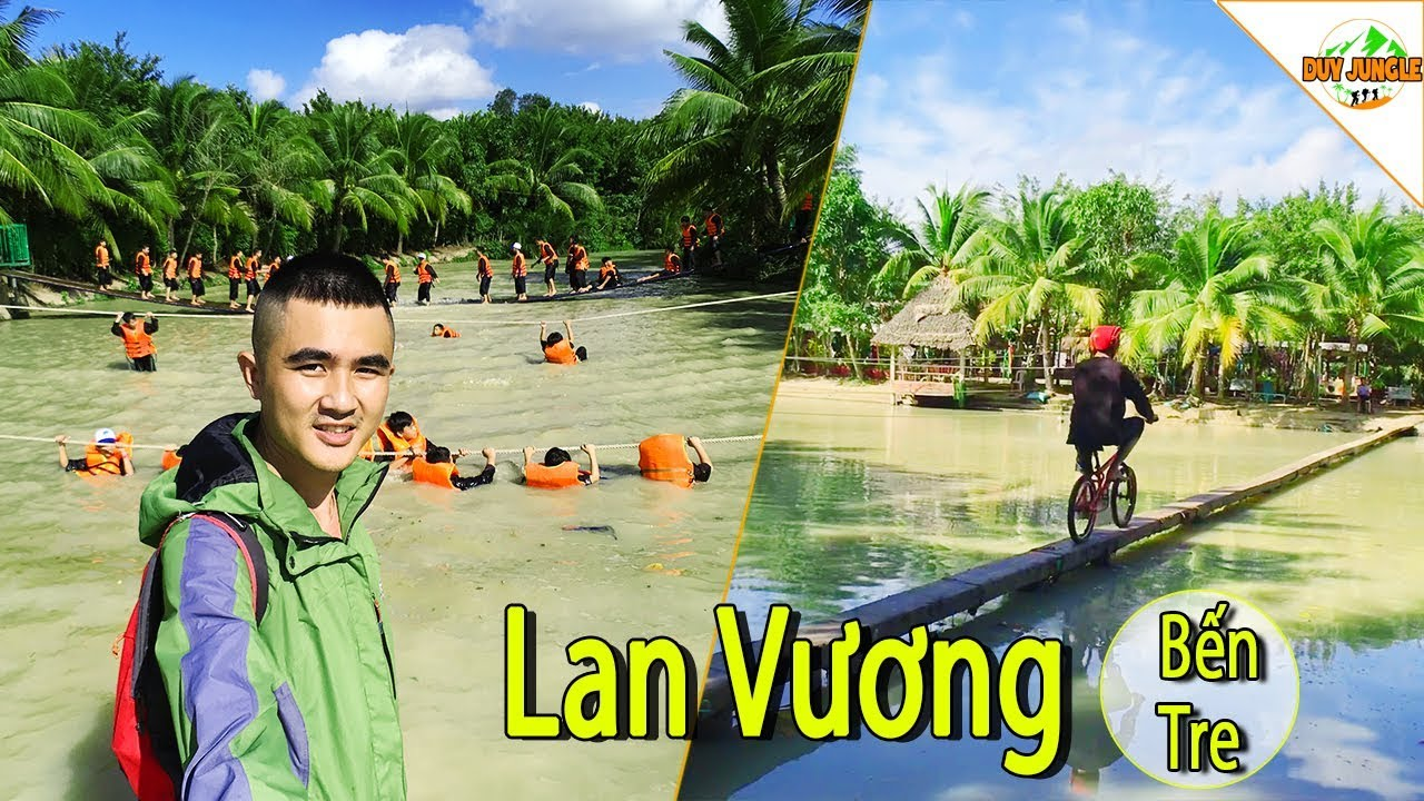 Lan Vương Bến Tre #1: khu du lịch sinh thái đậm chất Miền Tây