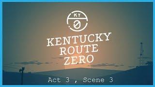 Kentucky Route Zero || Act III, Scene III : The Lower Depths [Full Playthrough]