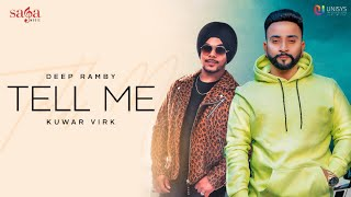 Tell Me (Kuwar Virk, Deep Ramby) Mp3 Song Download