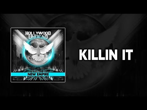 Hollywood Undead – Killin It