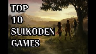 Top 10 Best Suikoden Games