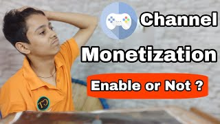 Youtube Monetization Update : Gaming Channel Will Enable Activate Monetization Or Not ?