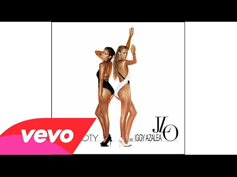Jennifer Lopez - Booty (feat. Iggy Azalea) AUDIO OFFICIAL