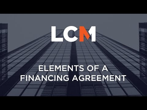 Elements of a Financing Agreement