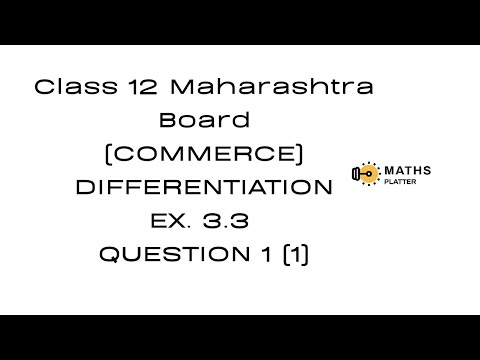 Differentiation, Class 12, Commerce, New Syllabus