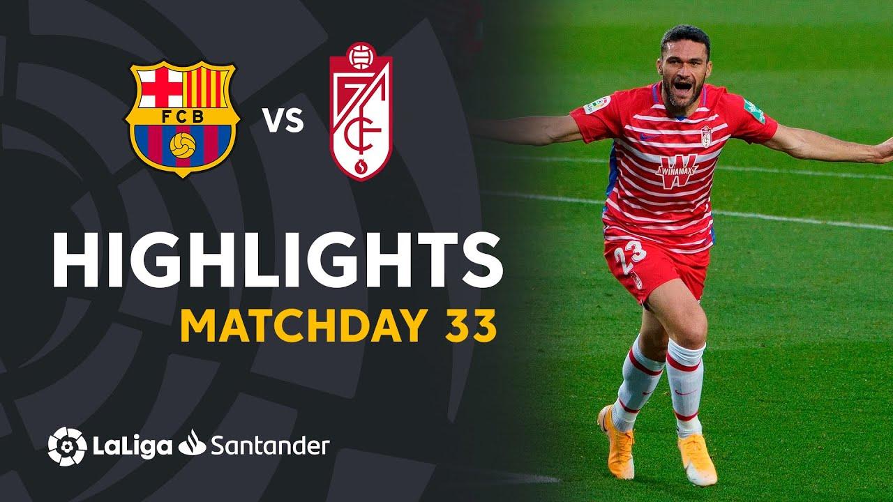 Highlights FC Barcelona vs Granada CF (1-2)