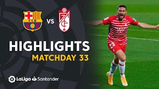 Highlights FC Barcelona vs Granada CF (1-2)
