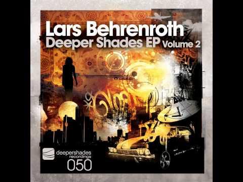 Lars Behrenroth - Denots (Deeper Shades EP Vol2) - Deeper Shades Rec - STONER MID TEMPO DEEP HOUSE