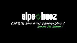 ALPE D'HUEZ - Evénements/ Events ETE/ SUMMER // 2017 //