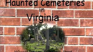 Message on the Wall - Haunted Cemeteries in Virginia