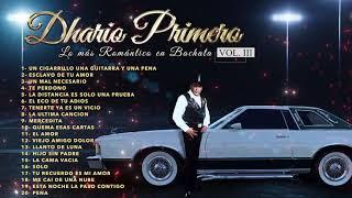 Dhario Primero - Lo Mas Romantico En Bachata Mix 20 Canciones / 2021
