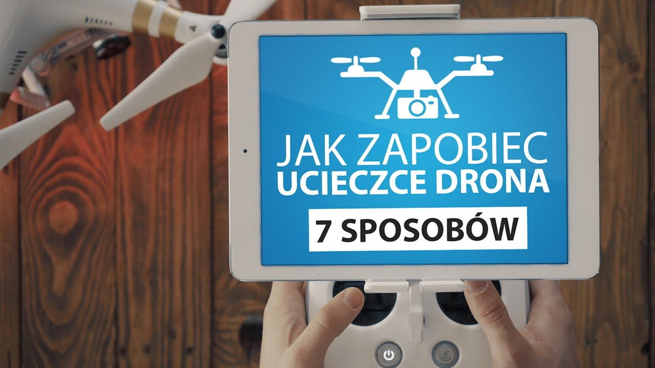 Flyaway - ucieczka drona. Jak zapobiec utracie kontroli nad dronem DJI?