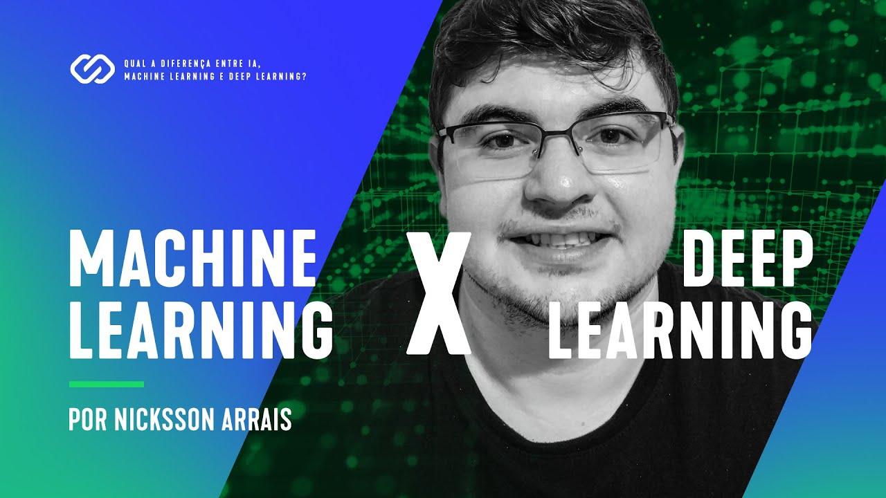 Qual a diferença entre IA, Machine Learning e Deep Learning?