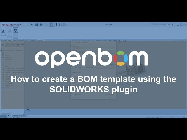 Template Support For Solidworks Openbom Integration Documentation