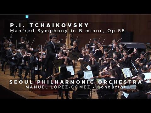 Tchaikovsky - Manfred Symphony Op. 58 | Manuel López-Gómez | Seoul Philharmonic (11/11/2016)