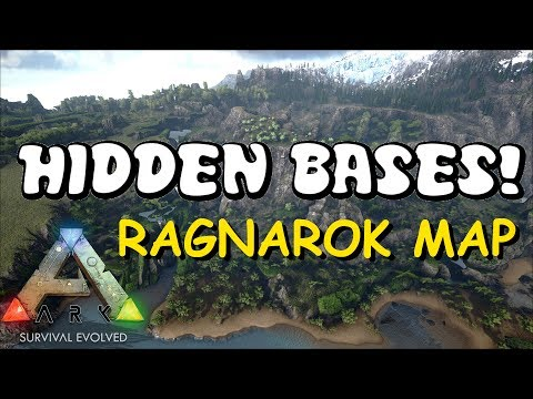 HIDDEN BASE LOCATIONS NEW RAGNAROK MAP! - Top 5 Hidden PvP Bases | ARK: Survival Evolved Bases 2017