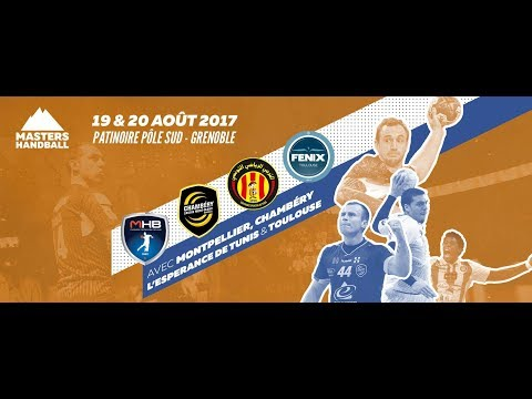 Masters de Handball 2017 : Montpellier vs Tunis