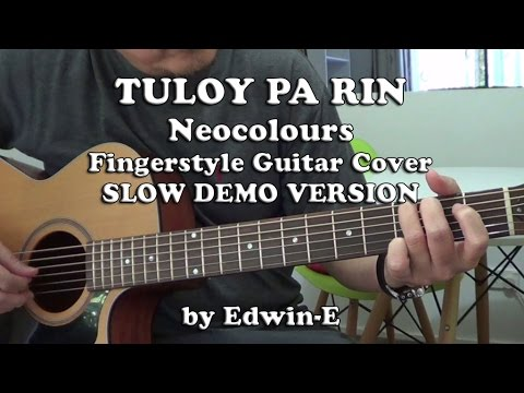Tuloy Pa Rin By Neocolours Fingerstyle Guitar Cover Slow Demo