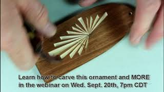 FREE Chip Carving Webinar 102, Wed Sept.20, 7pm CDT