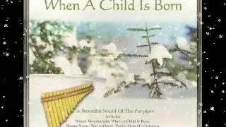 When A Child Is Born - Ein Kind Geboren Zu Bethlehem / In Dulci Jubilo / Bagpipe