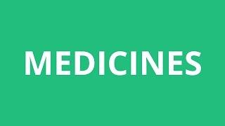 How To Pronounce Medicines - Pronunciation Academy
