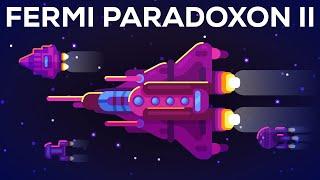 Das Fermi Paradoxon II – Ein paar Ideen – Wo sind die ganzen Aliens? (2/2)